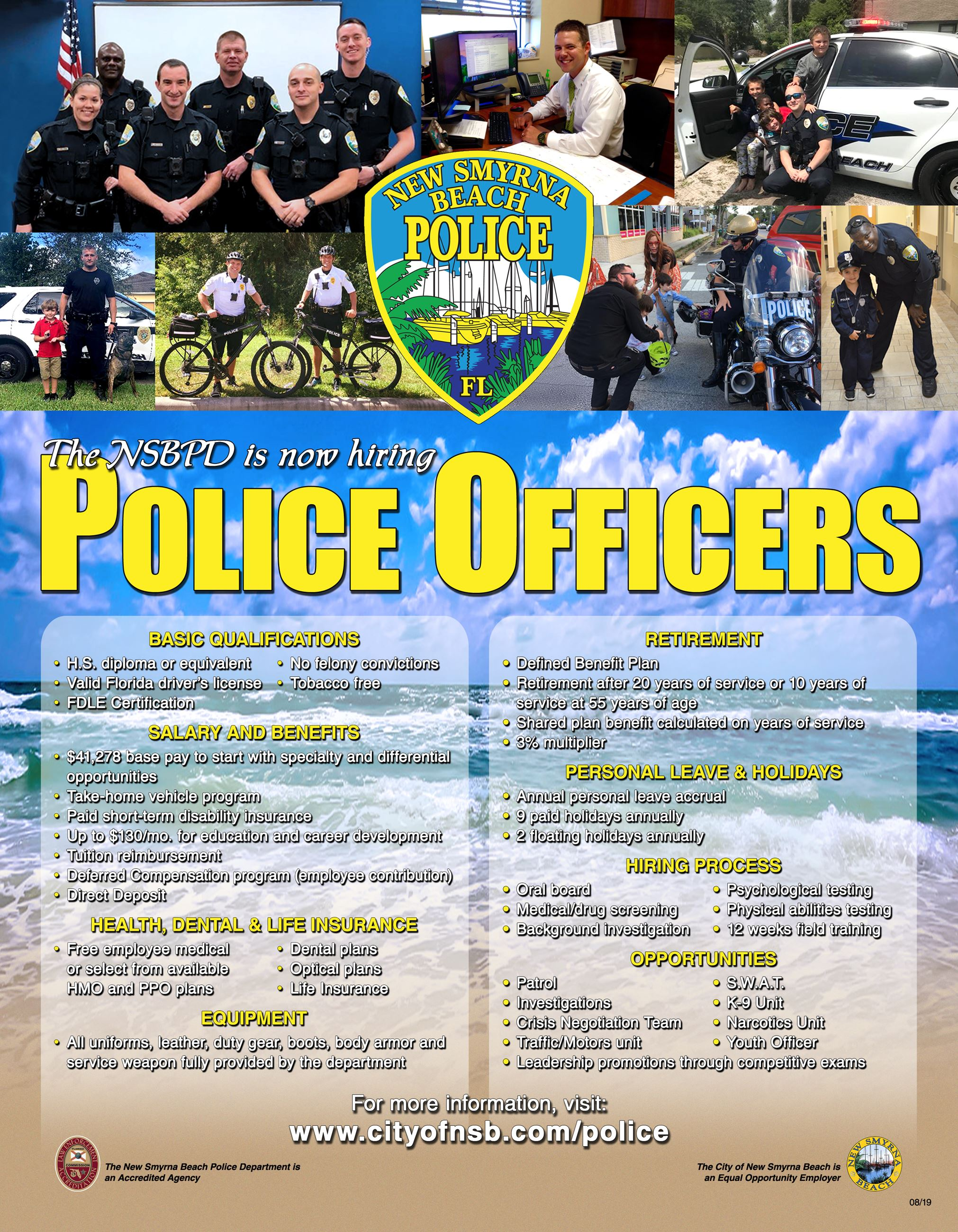 The NSBPD is now hiring. This flyer contains Basic Qualifications, Salary and Benefits, etc.